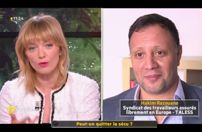 France 5  – Syndicat  TALESS  – La quotidienne – Peut-on Quitter la sécu