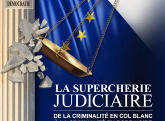 Livre à lire absolument – LA SUPERCHERIE JUDICIAIRE