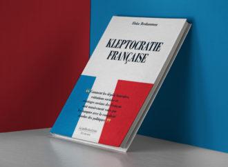 Livre à lire absolument – La Kleptocratie Française